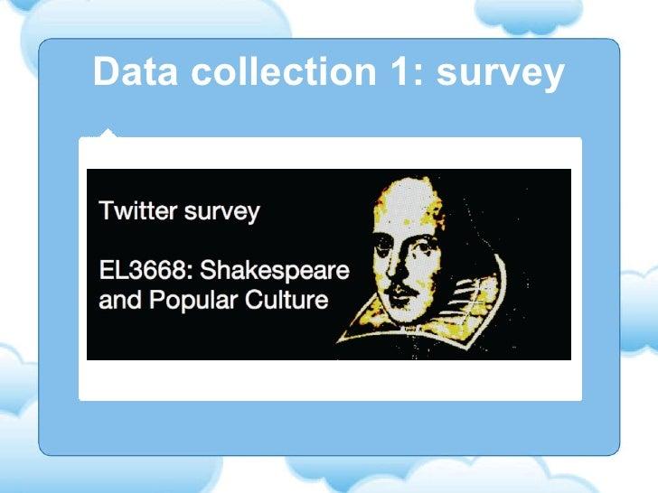 Data collection 1: survey