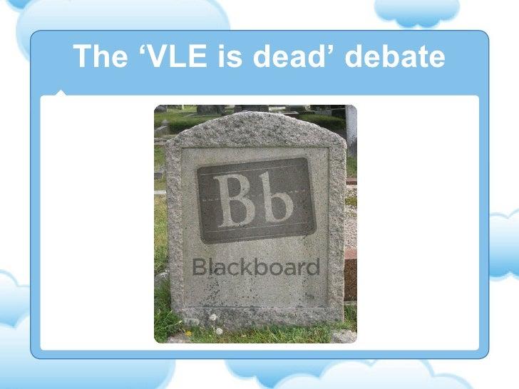 The 'VLE is dead' debate