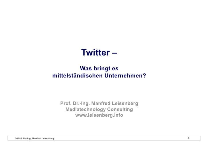 Twitter –                                            Was bringt es                                  mittelständischen Unte...