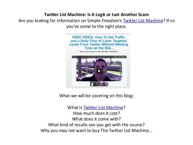 Twitter List Machine: Is It Legit or Just Another ScamAre you looking for information on Simple Freedoms Twitter List Mach...