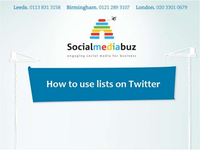 What are the lists? • The lists on Twitter are just another way to follow people. It means that you can list accounts with...
