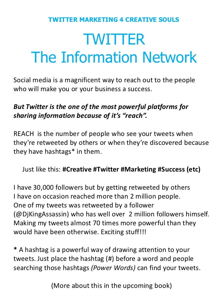 TWITTER MARKETING 4 CREATIVE SOULS            TWITTER     The Information NetworkSocial media is a magnificent way to reac...