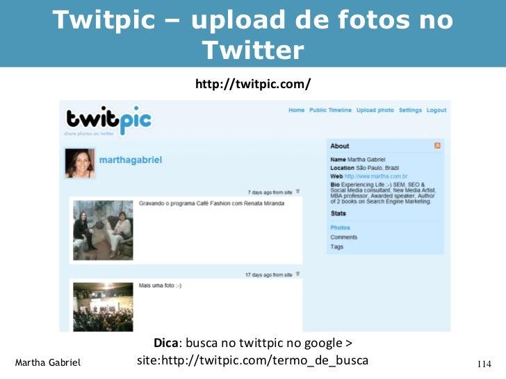 Vídeos no ar no Twitter                     Twitmatic: http://www.twitmatic.com/     Martha Gabriel                       ...