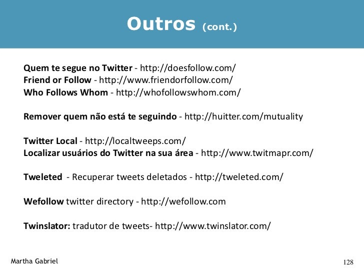 Outros             (cont.)             TwitDraw - http://www.twitdraw.com/ - permite desenhar online e          depois twe...
