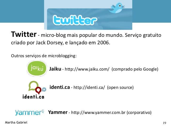 Funções no Twitter                      Fonte: http://www.kobal.com.br/index.php/rogerio-kobal-marketing-digital/twitter-n...