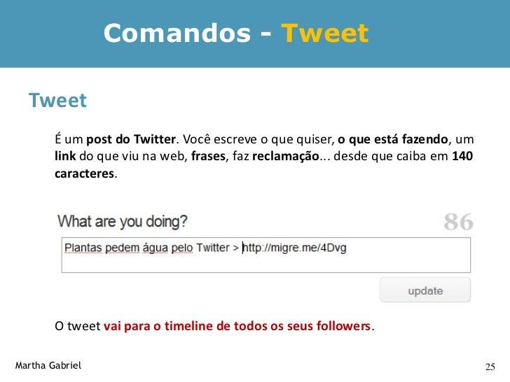 Comandos – Reply    Reply         É a resposta de um tweet. Para responder uma pergunta de alguém, comece a         mensag...