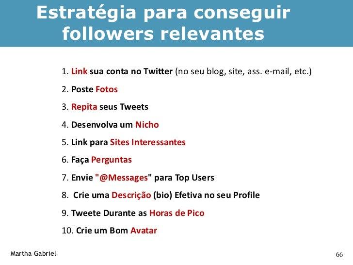 Estratégias de Hashtag                                 (cont.)      Usando hashtags    • Com exceção do uso de hashtags co...