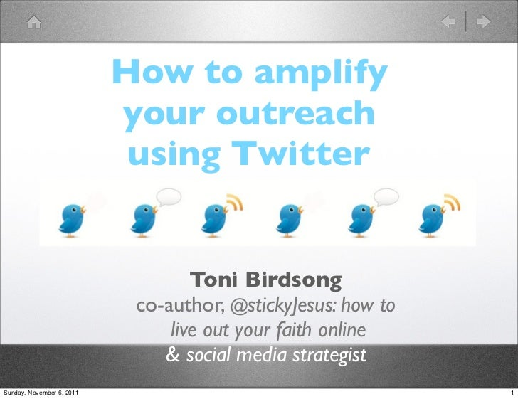 How to amplify                           your outreach                            using Twitter                           ...