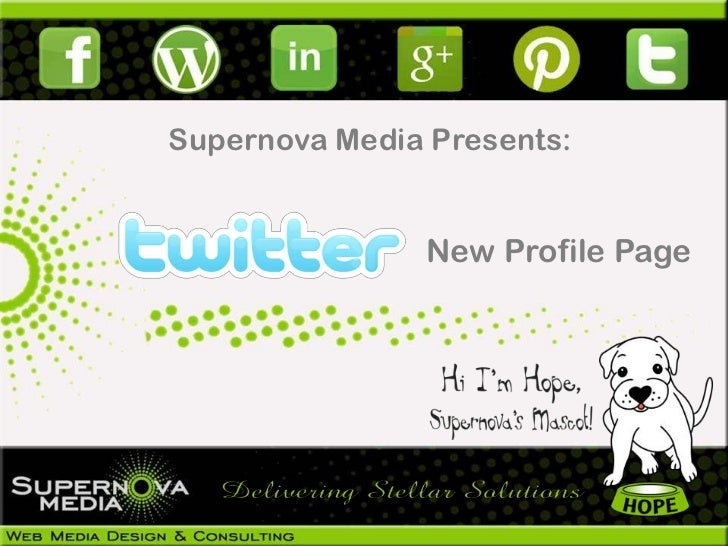 Supernova Media Presents:               New Profile Page