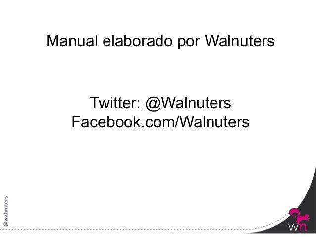Manual Twitter 2013. Primeros Pasos