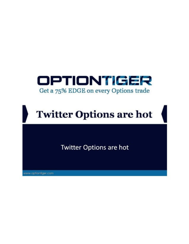 Twitter Options are hot Twitter IPO'd about a month ago. Right from the get-go, the stock was beaten down, on concerns tha...
