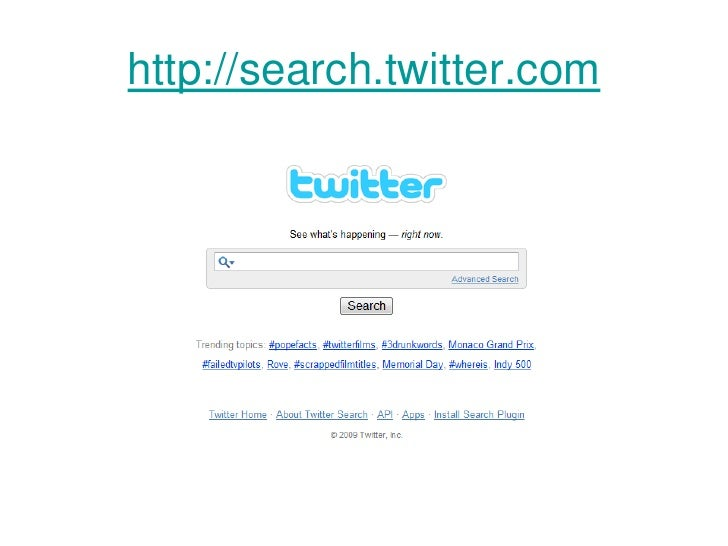 http://search.twitter.com<br />