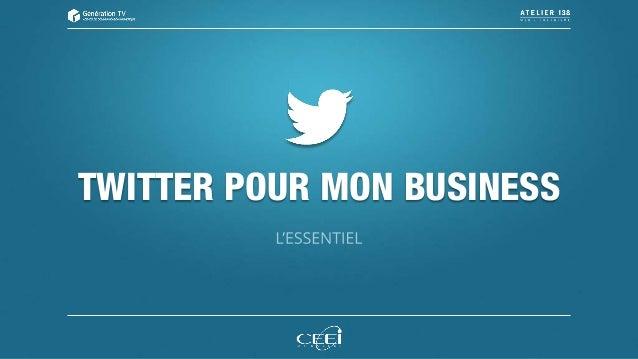 TWITTER POUR MON BUSINESS