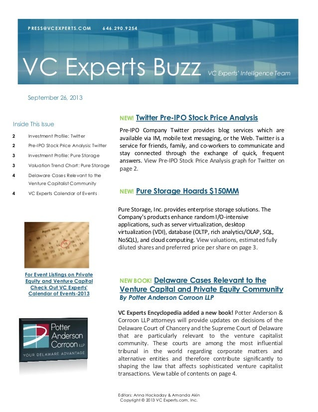 Editors: Anna Hockaday & Amanda Akin Copyright © 2013 VC Experts.com, Inc. Pre-IPO Company Twitter provides blog services ...