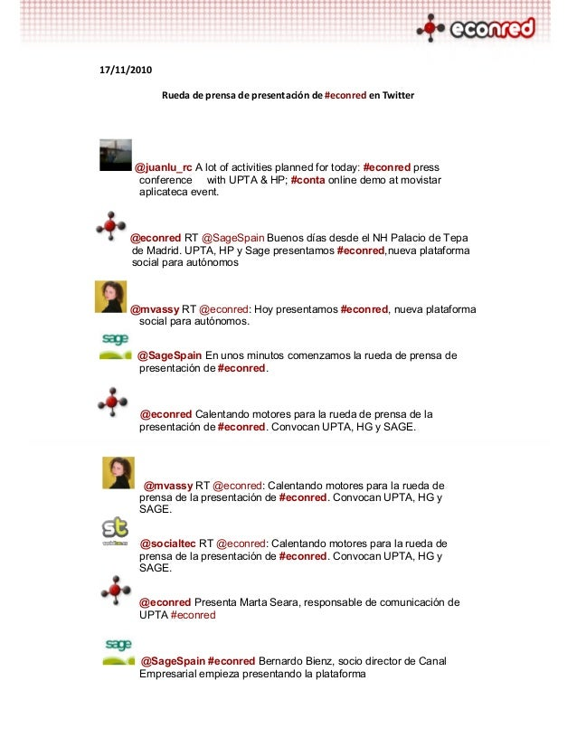 17/11/2010 Rueda de prensa de presentación de #econred en Twitter @juanlu_rc A lot of activities planned for today: #econr...