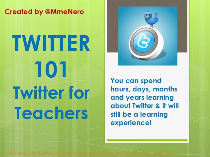 Created by @MmeNero<br />You can spend hours, days, months and years learning about Twitter & it will still be a learning ...