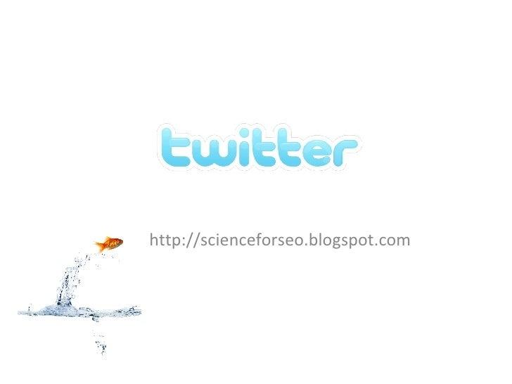http://scienceforseo.blogspot.com