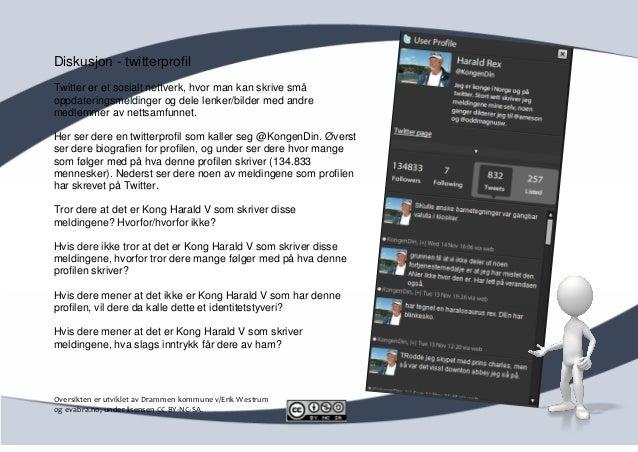 Diskusjon - twitterprofilTwitter er et sosialt nettverk, hvor man kan skrive småoppdateringsmeldinger og dele lenker/bilde...