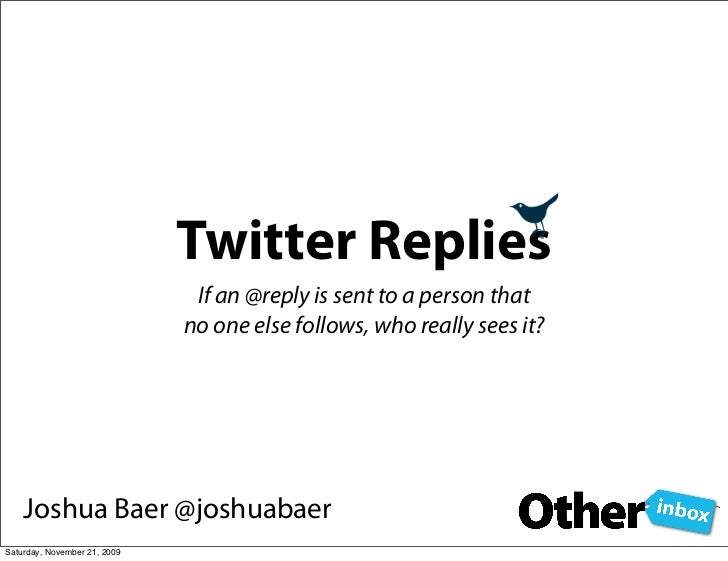 Twitter Replies - who really sees the tweet you just sent? Slide 2