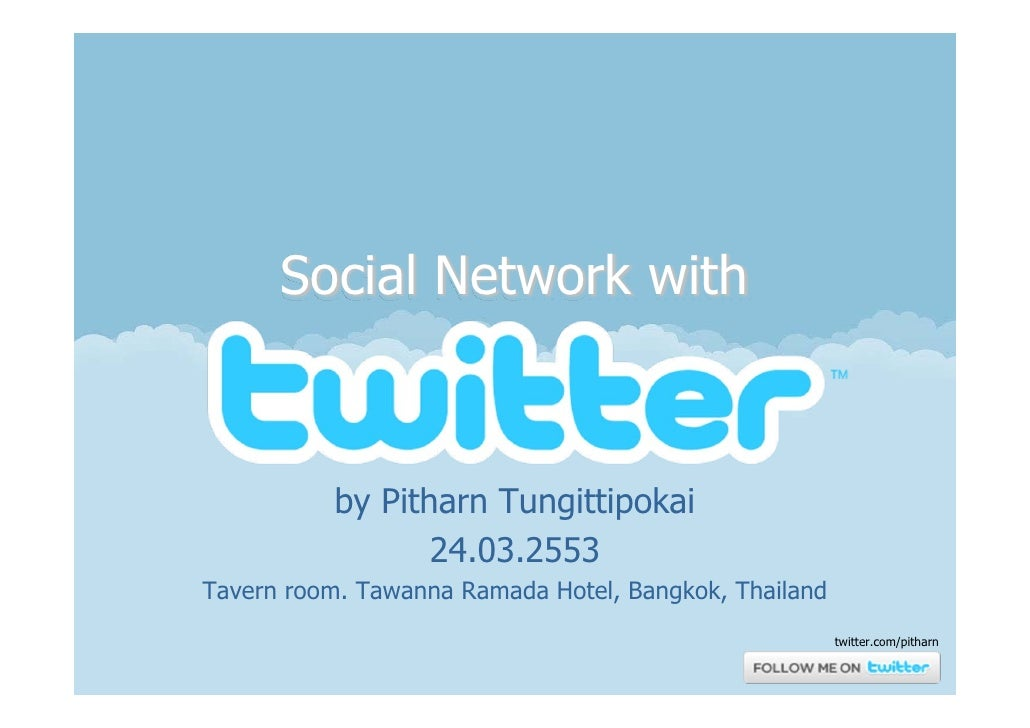 Social Network with              by Pitharn Tungittipokai                  24.03.2553 Tavern room. Tawanna Ramada Hotel, B...