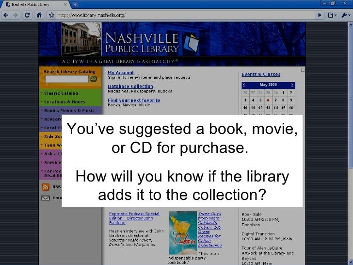Get the most out of your library! Preferred Searches NASHVILLE PUBLIC LIBRARY