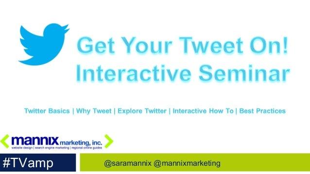 #TVamp   @saramannix @mannixmarketing