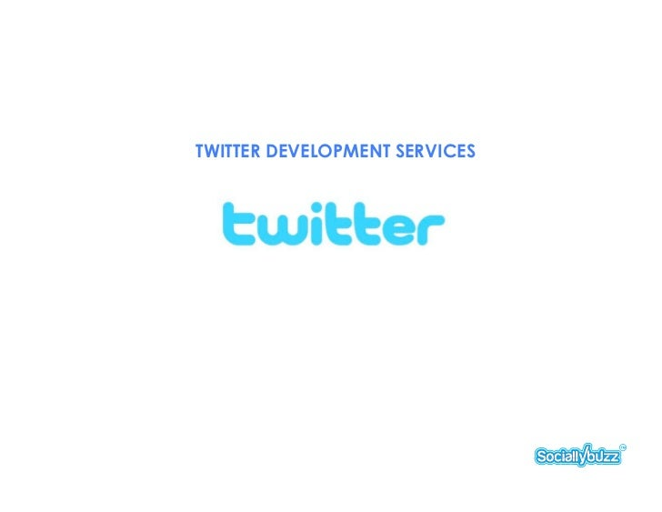 TWITTER DEVELOPMENT SERVICES