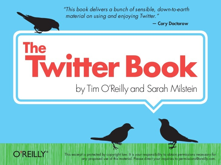 """""""This book delivers a bunch of sensible, down-to-earth material on using and enjoying Twitter.""""                           ..."""