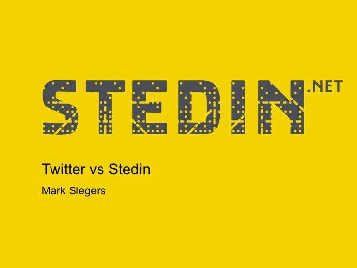 Twitter vs Stedin Mark Slegers Versie : definitief