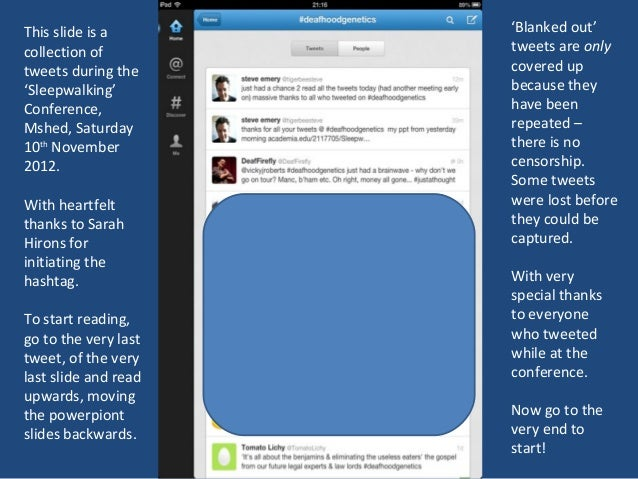 This slide is a       'Blanked out'collection of         tweets are onlytweets during the     covered up'Sleepwalking'    ...