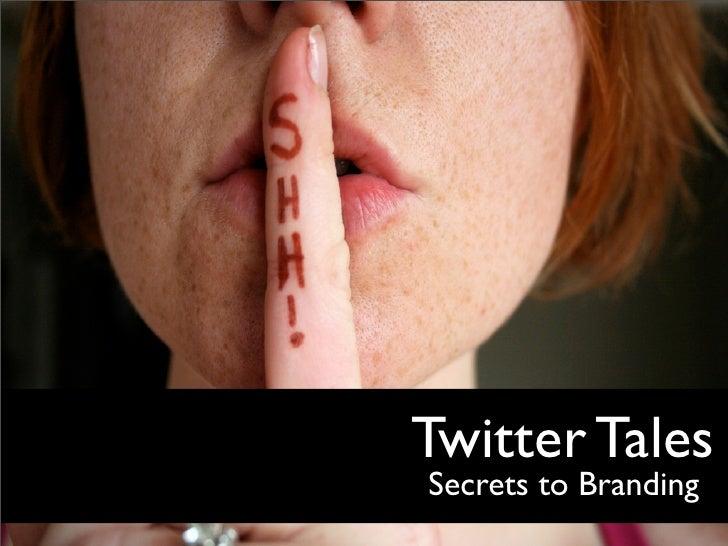 Twitter Tales Secrets to Branding