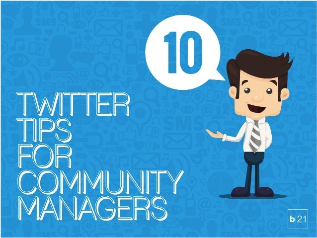10 Twitter Tips For Community Managers