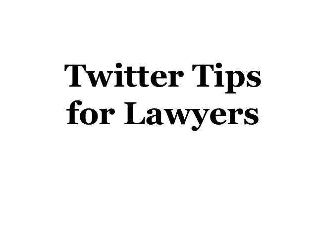 Twitter Tips for Lawyers