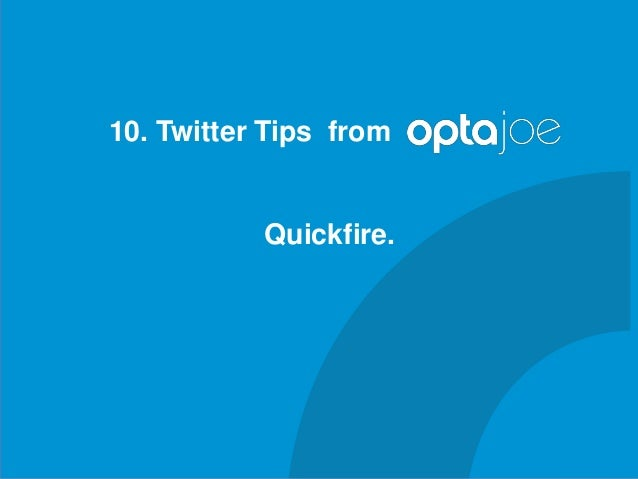 SAScon 2014 - Twitter tips from opta joe - Simon Banoub