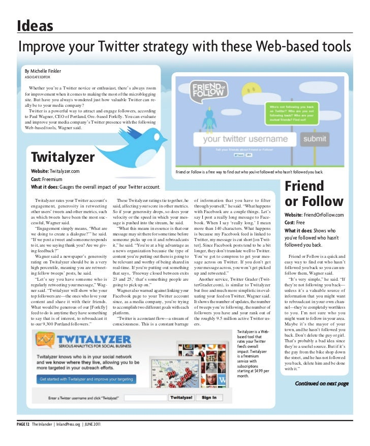 IdeasImprove your Twitter strategy with these Web-based tools    By Michelle Finkler    AssocIATE EdITor       Whether you...