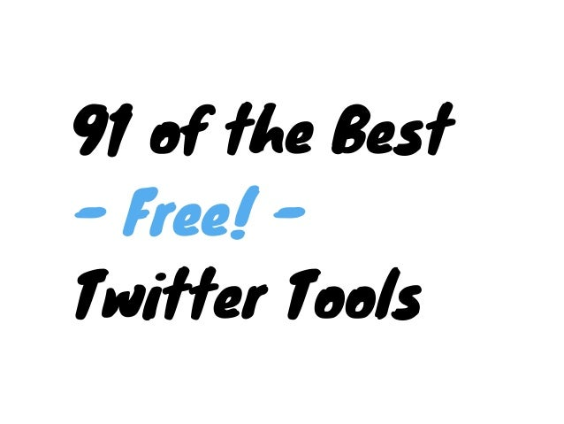 91 Free Twitter Tools and Apps to Fit Any Need Slide 2