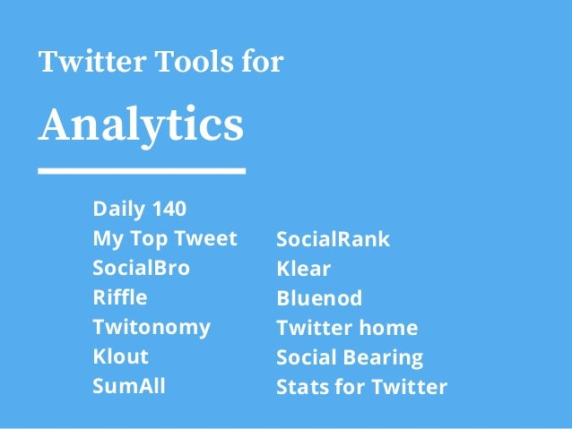 91 Free Twitter Tools and Apps to Fit Any Need Slide 3