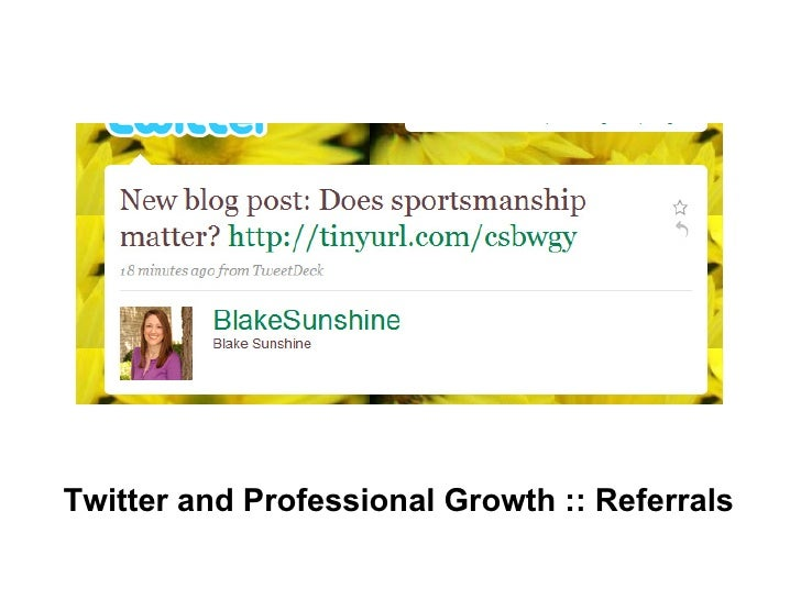 Twitter and Professional Growth :: Referrals