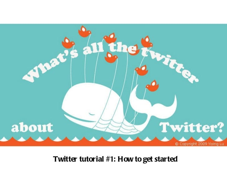 Twitter tutorial #1: How to get started