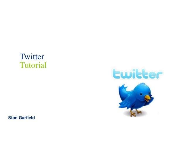 Stan Garfield Twitter Tutorial