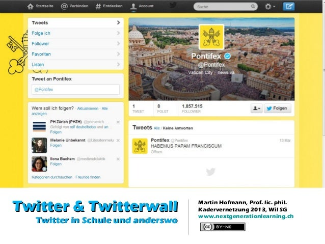 Twitter & Twitterwall              Martin Hofmann, Prof. lic. phil.                                   Kadervernetzung 2013...