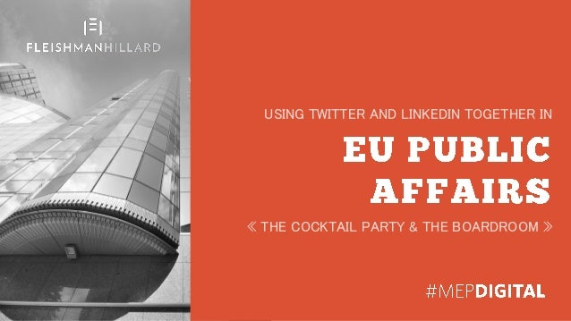 USING TWITTER AND LINKEDIN TOGETHER IN « THE COCKTAIL PARTY & THE BOARDROOM »