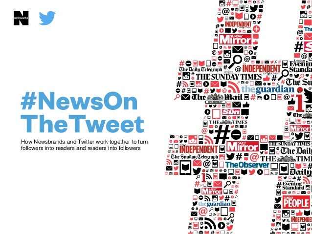 How Newsbrands and Twitter work together to turn followers into readers and readers into followers