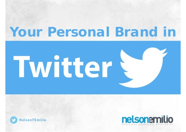 Your Personal Brand in NelsonFEmilio