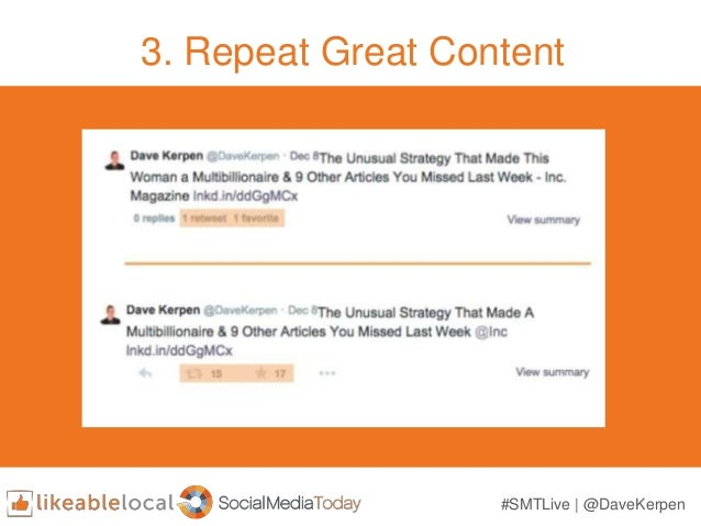 3. Repeat Great Content #SMTLive | @DaveKerpen