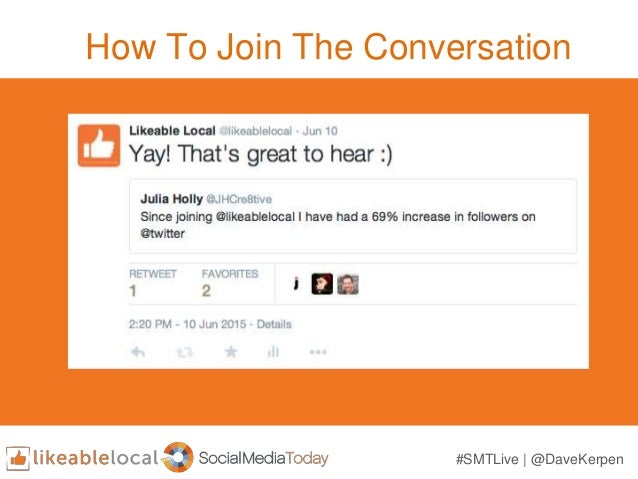How To Join The Conversation #SMTLive | @DaveKerpen