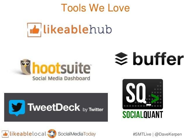 Tools We Love #SMTLive   @DaveKerpen