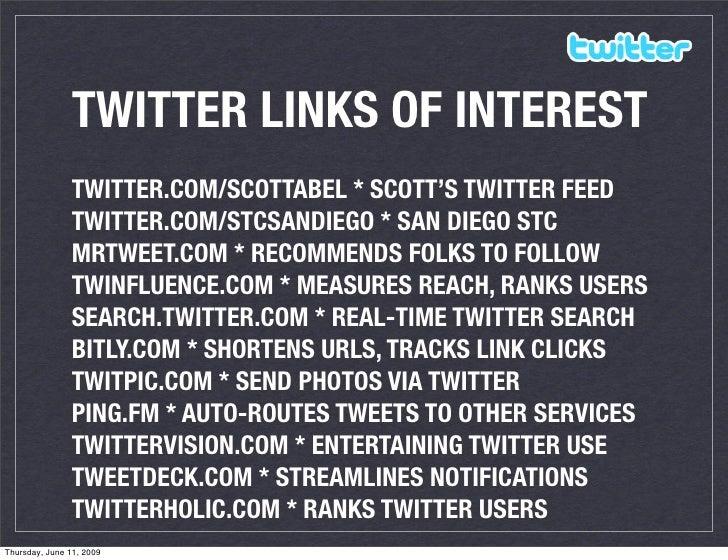 TWITTER LINKS OF INTEREST                 TWITTER.COM/SCOTTABEL * SCOTT'S TWITTER FEED                 TWITTER.COM/STCSAND...