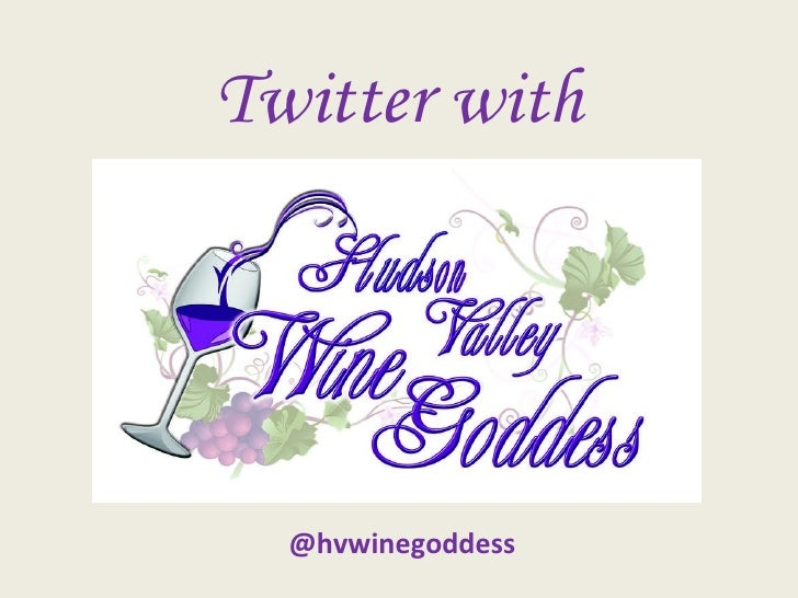 Twitter with @hvwinegoddess