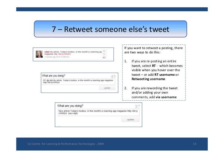 7– Retweet someoneelse'stweet                                                               Ifyouwanttoretweet apo...